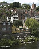 The Most Beautiful Country Towns of England (Most Beautiful Villages)