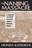 img - for The Nanjing Massacre: A Japanese Journalist Confronts Japan's National Shame (Studies of the Pacific Basin Institute) book / textbook / text book
