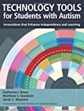 img - for Technology Tools for Students With Autism: Innovations that Enhance Independence and Learning book / textbook / text book