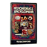 Psychedelics Encyclopediaby Peter G. Stafford