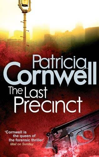 The Last Precinct (Scarpetta Novels)