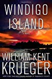 img - for Windigo Island: A Novel (Cork O'Connor Mystery Series) book / textbook / text book
