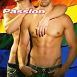 Passion - A Celebration Of Gay Pride