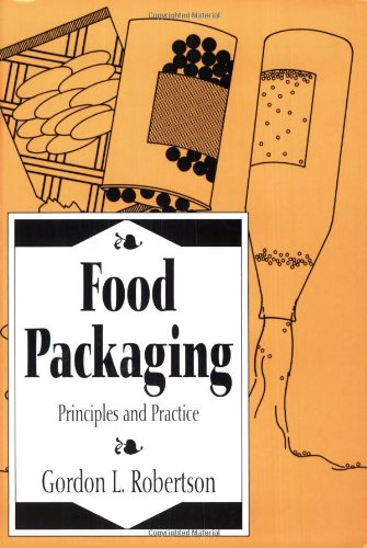Food Packaging: Principles And Practice (Packaging & Converting Technology)
