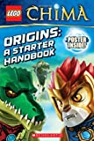 LEGO® Legends of Chima: Origins: A Starter Handbook (LEGO Legends of Chima)