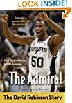 The Admiral: The David Robinson Story...