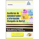 Auxiliares De Administración E Información (Campaña De Renta) De La Agencia Estatal De Administración Tributaria...