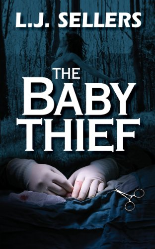 The Baby Thief (A Romantic Thriller)