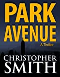img - for Park Avenue (Book Six in the Fifth Avenue Series) book / textbook / text book