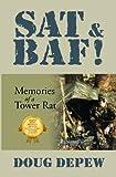 SAT & BAF! Memories of a Tower Rat