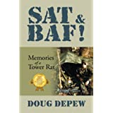 SAT & BAF! Memories of a Tower Rat ~ Doug DePew