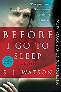 Before I Go To Sleep: A Novel by S. J. Watson ebook deal