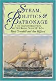 img - for Steam, Politics and Patronage book / textbook / text book