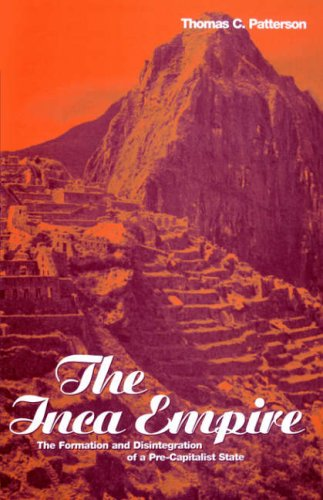 The Inca Empire: The Formation and Disintegration of a Pre-Capitalist State (Explorations in Anthropology)