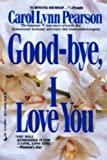 img - for Good-bye I Love You book / textbook / text book
