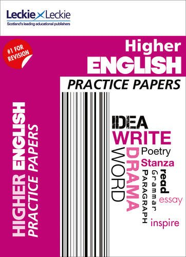 Practice Papers for SQA Exams - CfE Higher English Practice Papers for SQA Exams