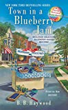 Town in a Blueberry Jam (Candy Holliday Mystery)