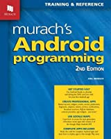 Murach's Android Programming, 2nd Edition