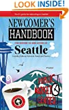 Newcomer's Handbook for Moving to and Living in Seattle: Including Bellevue, Redmond, Everett, and Tacoma
