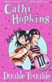 Zodiac Girls: Double Trouble (0330510207) by Hopkins, Cathy