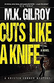 Cuts Like a Knife: A Novel (A Kristen Conner Mystery Book 1)