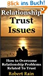 Trust Issues-How To Overcome Relation...