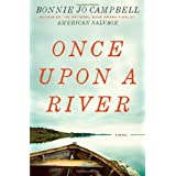 Once Upon a River: A Novelby Boonie Jo Campbell
