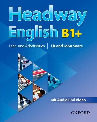Headway English: B1+ Student's Book Pack (DE/AT), with Audio-CD
