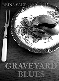 (FREE on 3/15) Graveyard Blues by Reina Salt - http://eBooksHabit.com