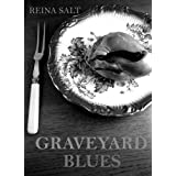 Graveyard Blues (Night Blues)by Reina Salt