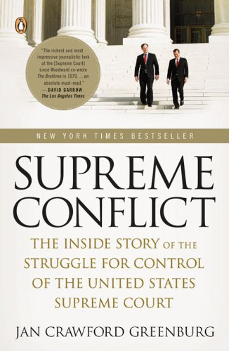 Supreme Conflict: The Inside Story of the Struggle for...