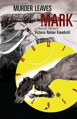Murder Leaves Its Mark: A Hawaii Mystery (Latitude 20 Books)