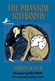 The Phantom Tollbooth (088103696X) by Juster, Norton