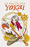 echange, troc Yuki Midorikawa - Le pacte des Yôkai, Tome 6 :