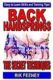 Back Handsprings: The Secret Techniques