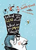 What Are You Glad About? What Are You Mad About?: Poems for When a Person Needs a Poem