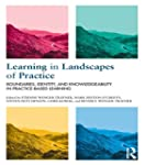 Learning in Landscapes of Practice: B...