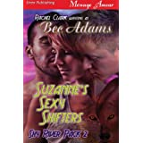 Suzanne's Sexy Shifters [Shy River Pack 2] (Siren Publishing Menage Amour)