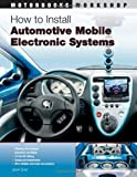How to Install Automotive Mobile Electronic Systems (Motorbooks Workshop)