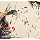 Shunga: Erotic Art in Japan