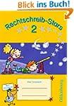 Rechtschreib-Stars: 2. Schuljahr - �b...