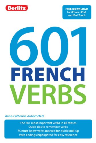 601 French Verbs (601 Verbs) (English and French Edition)