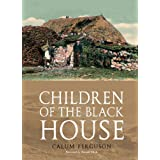 Children of the Black Houseby Calum Ferguson