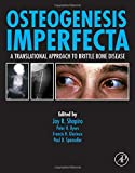 img - for Osteogenesis Imperfecta: A Translational Approach to Brittle Bone Disease book / textbook / text book