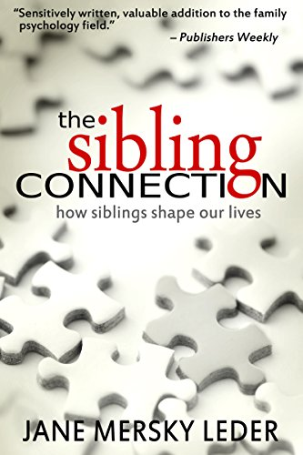 The Sibling Connection: How Siblings Shape Our Lives by Jane Mersky Leder ebook deal