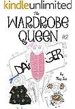 The Wardrobe Queen: Return