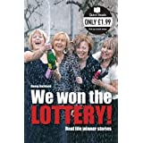 We Won The Lottery: Real Life Winner Stories (Quick Reads)by Danny Buckland