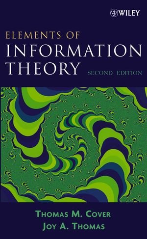 Elements of Information Theory 2nd Edition (Wiley Series in...