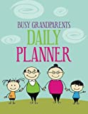 img - for Busy Grandparents Daily Planner (2013 - 2014) (Volume 1) book / textbook / text book