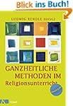 Ganzheitliche Methoden im Religionsun...